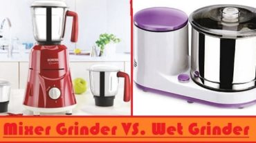 Mixer grinder vs. Wet grinder